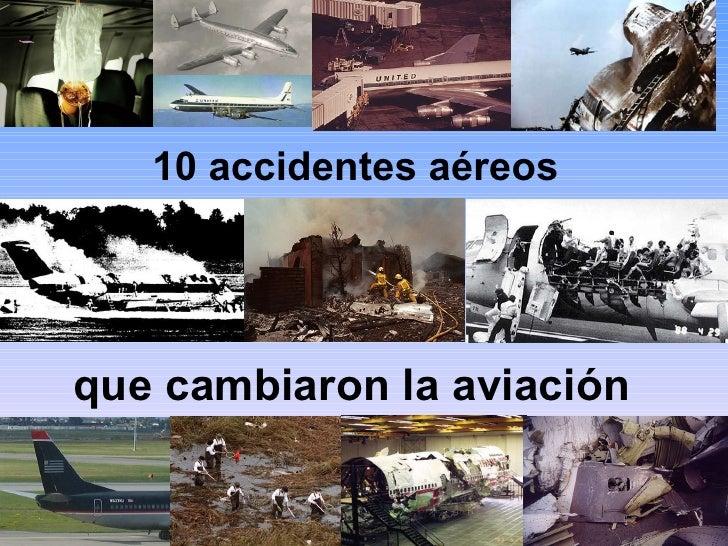 10 accidentes aéreos que cambiaron la aviación