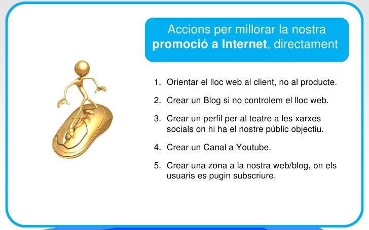 2. Crear un Blog al nostre lloc web o a Blogspot     • L'ideal és tenir un lloc web que puguem administrar nosaltres matei...