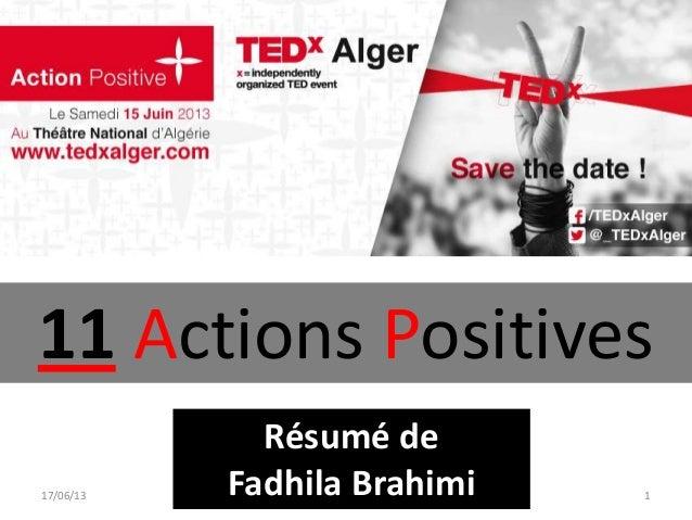 17/06/13 www.FadhilaBrahimi.com 111 Actions PositivesRésumé deFadhila Brahimi