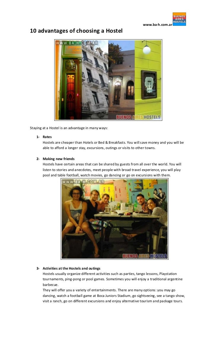 www.ba-h.com.ar10 advantages of choosing a HostelStaying at a Hostel is an advantage in many ways:   1- Rates      Hostels...