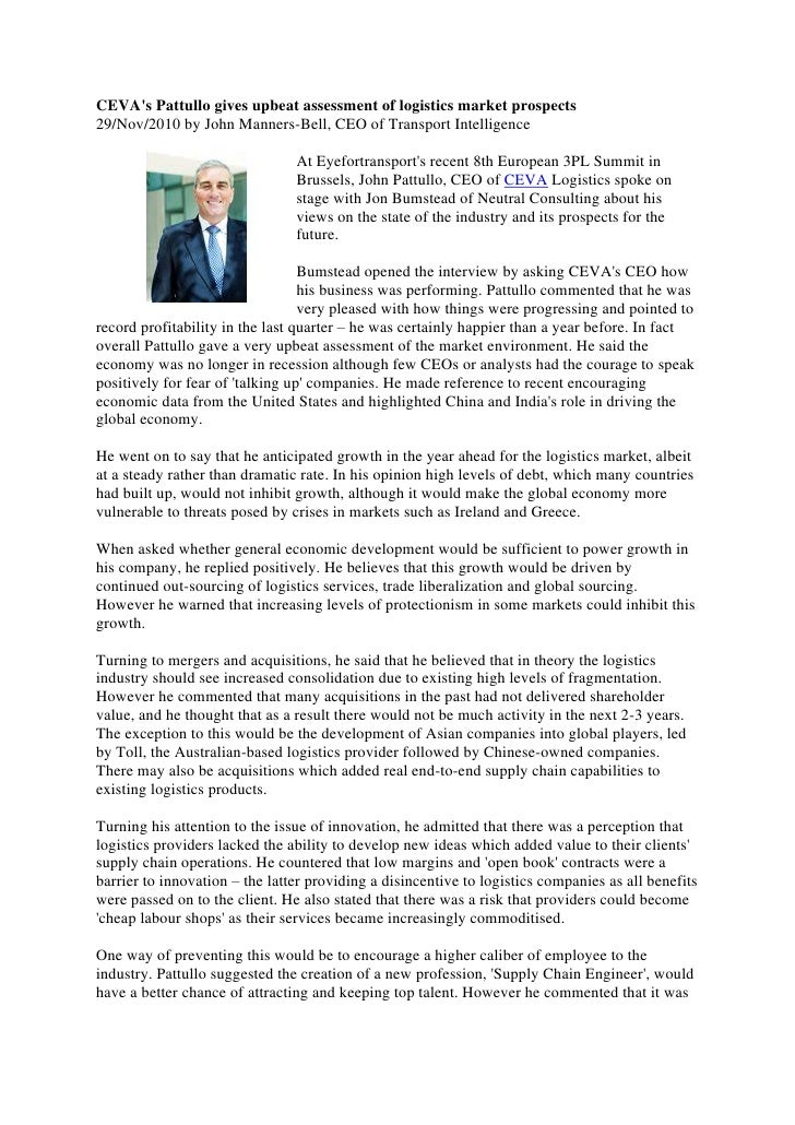 CEVAs Pattullo gives upbeat assessment of logistics market prospects29/Nov/2010 by John Manners-Bell, CEO of Transport Int...