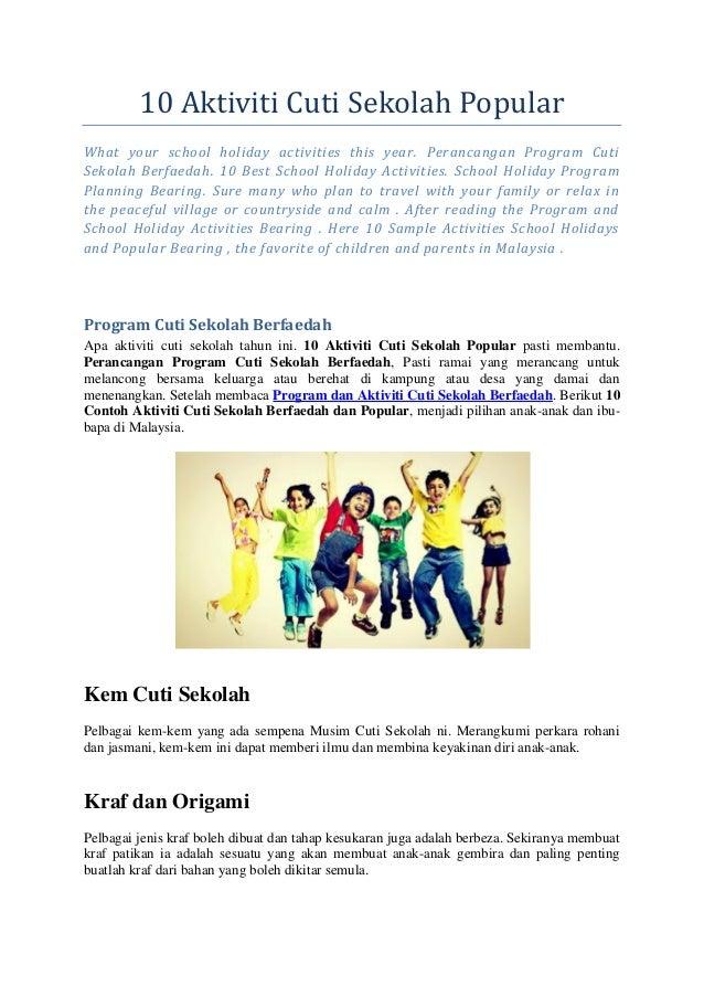 10 Aktiviti Cuti Sekolah Popular  What your school holiday activities this year. Perancangan Program Cuti Sekolah Berfaeda...