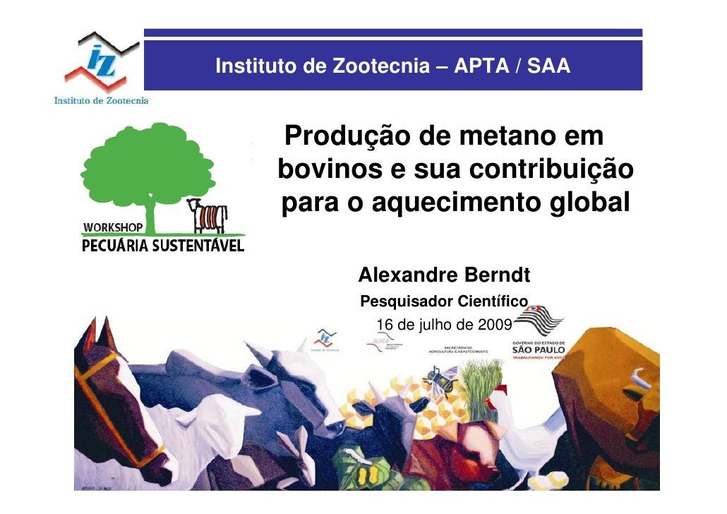 Instituto de Zootecnia – APTA / SAA         Produção de metano em       bovinos e sua contribuição       para o aqueciment...