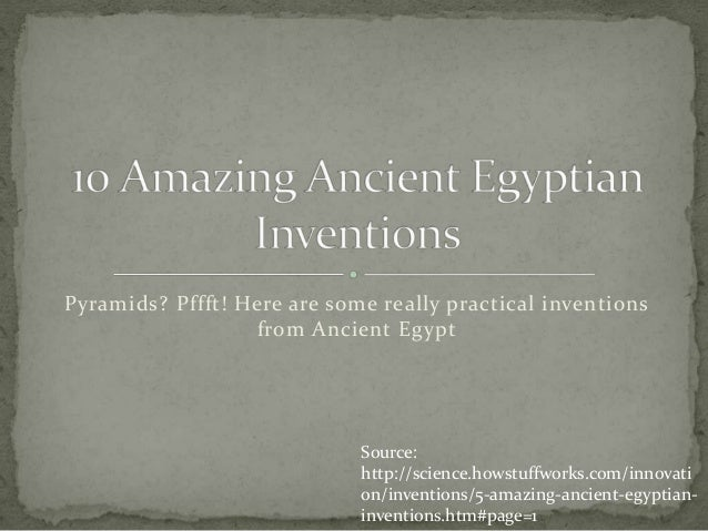 Ancient Egypt Technology and Inventions.