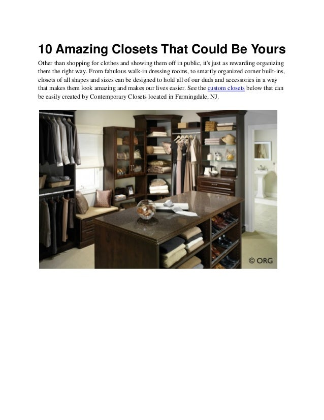 10 Amazing Closets That Could Be Yours Other Than Shopping For Clothes And  Showing Them Off ...