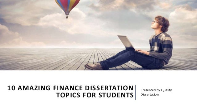 Dissertation project report on finance