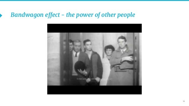 14 Bandwagon effect - the power of other people