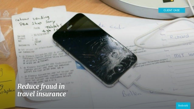 28 Reduce fraud in travel insurance CLIENT CASE