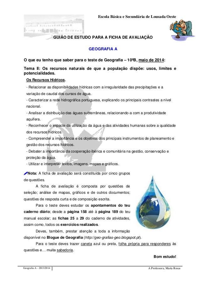 Escola Básica e Secundária de Lousada Oeste Geografia A - 2013/2014 A Professora, Marta Rosas GUIÃO DE ESTUDO PARA A FICHA...
