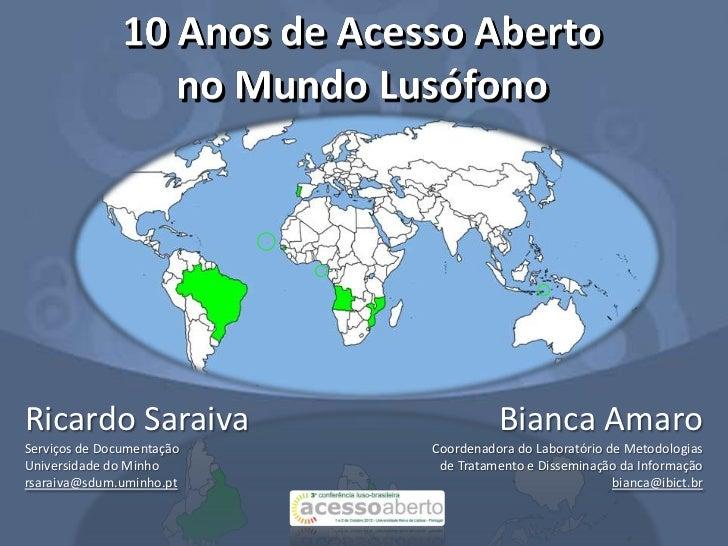 Ricardo Saraiva                      Bianca AmaroServiços de Documentação   Coordenadora do Laboratório de MetodologiasUni...