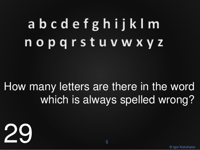 how many letters are there in the alphabet how many letters are there 22180 | unexpected answers on techjob interview riddles 32 638