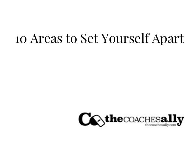 10 Areas to Set Yourself Apart
