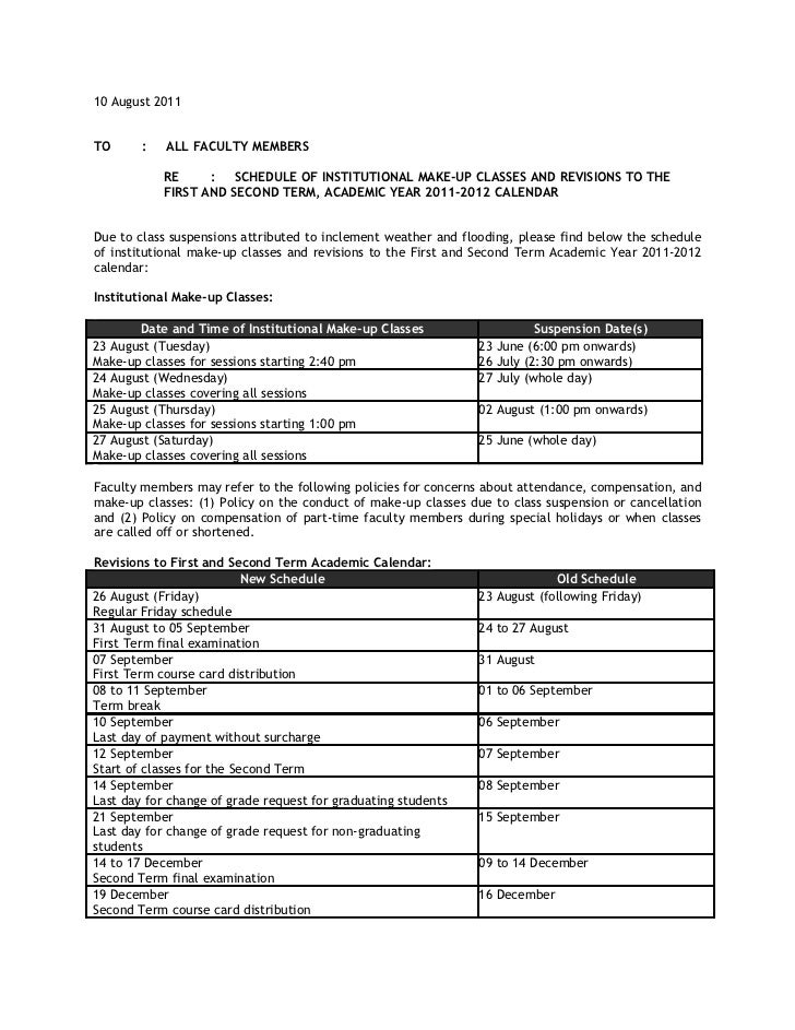 10 August 2011TO      :   ALL FACULTY MEMBERS            RE     :   SCHEDULE OF INSTITUTIONAL MAKE-UP CLASSES AND REVISION...
