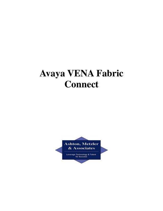 Avaya VENA Fabric Connect