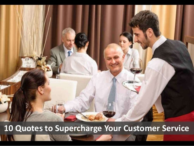 10 Quotes to Supercharge Your Customer Service