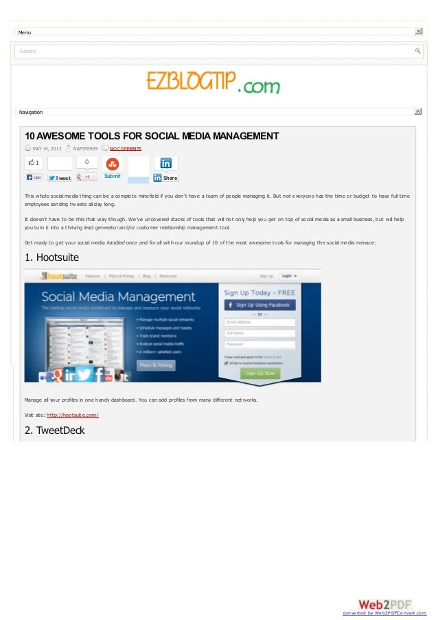 MenuSearchNavigationTweetTweet0Submit10 AWESOME TOOLS FOR SOCIAL MEDIAMANAGEMENTMAY 14, 2013 NAPSTER09 NO COMMENTSThis who...