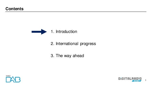 1 Contents 1. Introduction 2. International progress 3. The way ahead
