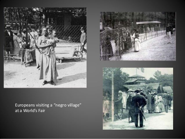 "Europeans visiting a ""negro village"" at a World's Fair"