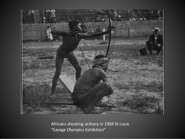 """Africans shooting archery in 1904 St Louis """"Savage Olympics Exhibition"""""""