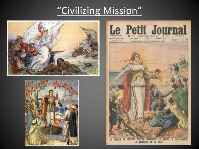 """""""Civilizing Mission"""""""