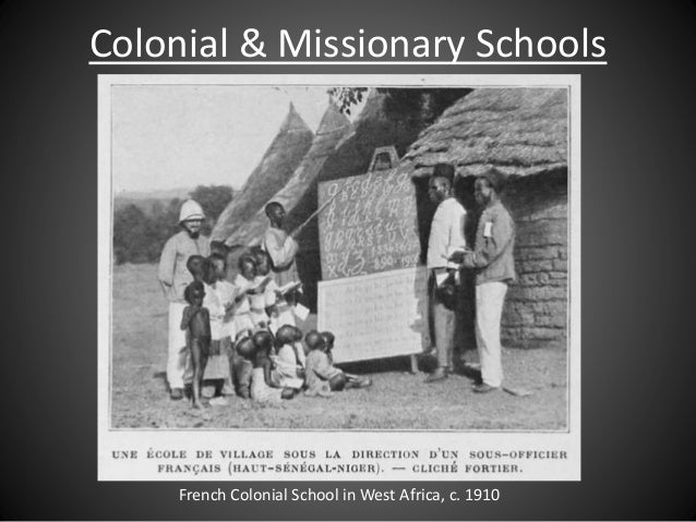 French Colonial School in West Africa, c. 1910 Colonial & Missionary Schools