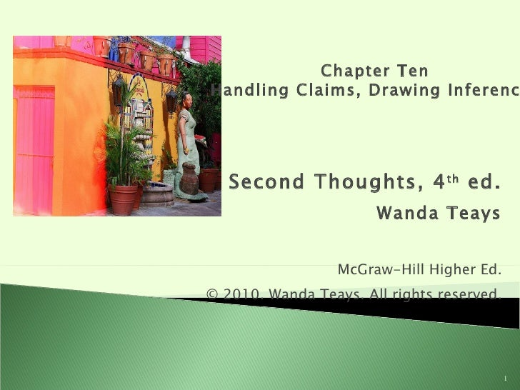 Second Thoughts, 4 th  ed. Wanda Teays McGraw-Hill Higher Ed. © 2010. Wanda Teays. All rights reserved. Chapter Ten Handli...