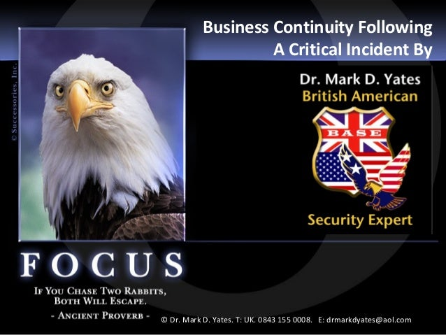Business Continuity Following                    A Critical Incident By                                                   ...