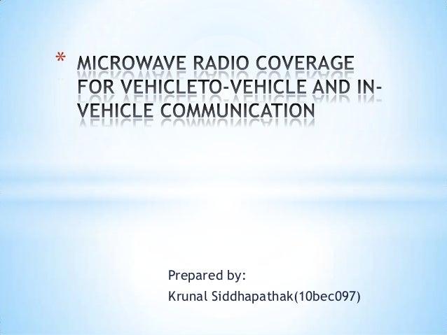 Prepared by: Krunal Siddhapathak(10bec097) *