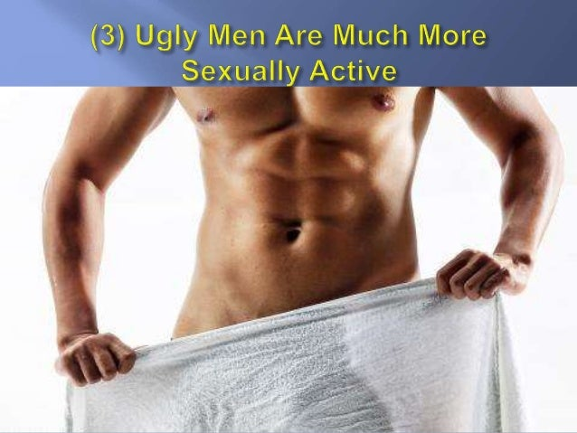 Benefits of dating an ugly man