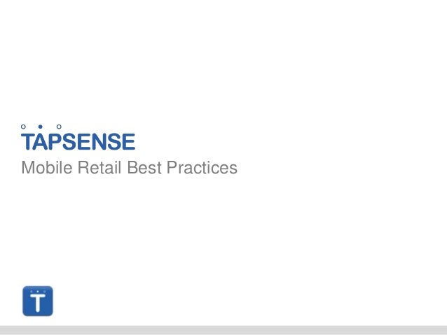 Mobile Retail Best Practices