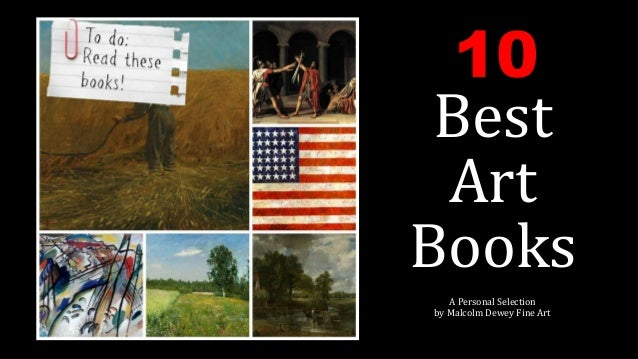 10  Best  Art  Books  A Personal Selection  by Malcolm Dewey Fine Art