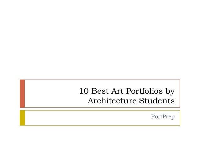 10 Best Art Portfolios by Architecture Students PortPrep