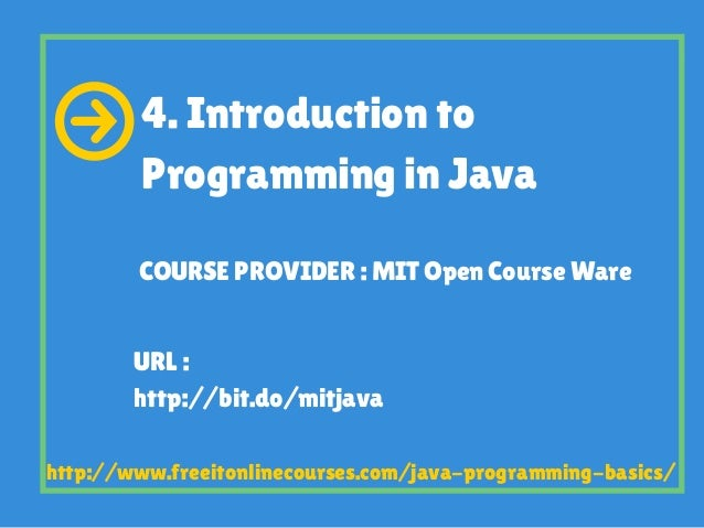 mit opencourseware java I personally believe that all the c++ i learned in high schools sucks if you want to learn something, you have to love what you learn why learning the traditional way almost always suck define traditional : read a classic text book on progra.