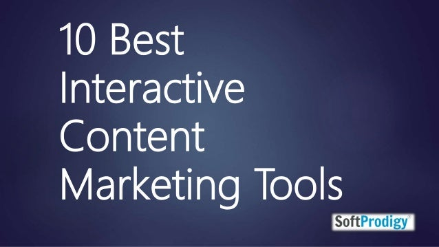 10 Best Interactive Content Marketing Tools