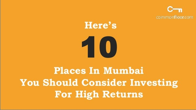 Best option for investment in mumbai