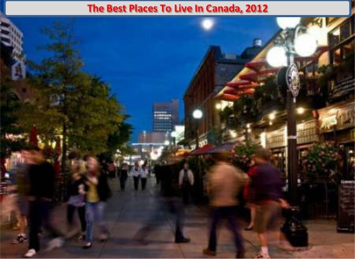 The Best Places To Live In Canada, 2012