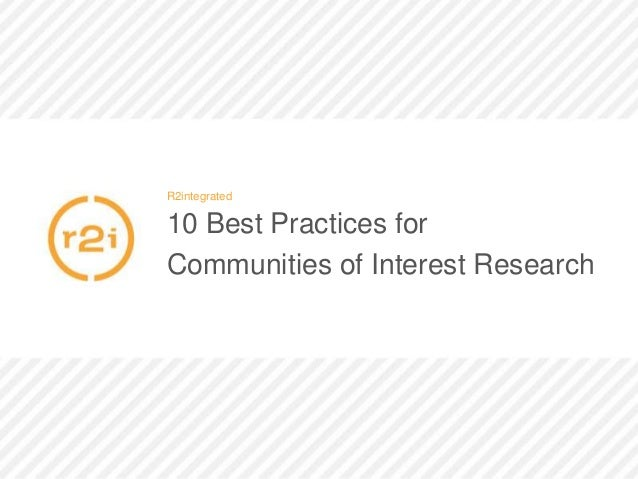 R2integrated 10 Best Practices for Communities of Interest Research
