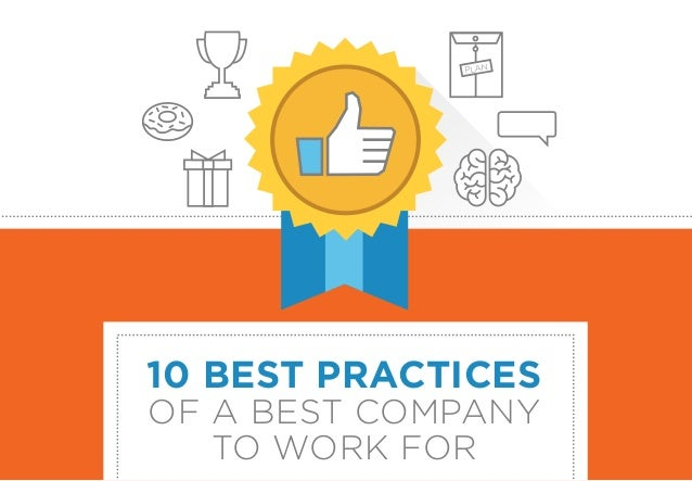10 BEST PRACTICES OF A BEST COMPANY TO WORK FOR PLAN