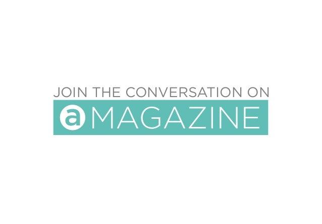 JOIN THE CONVERSATION ON MAGAZINEa
