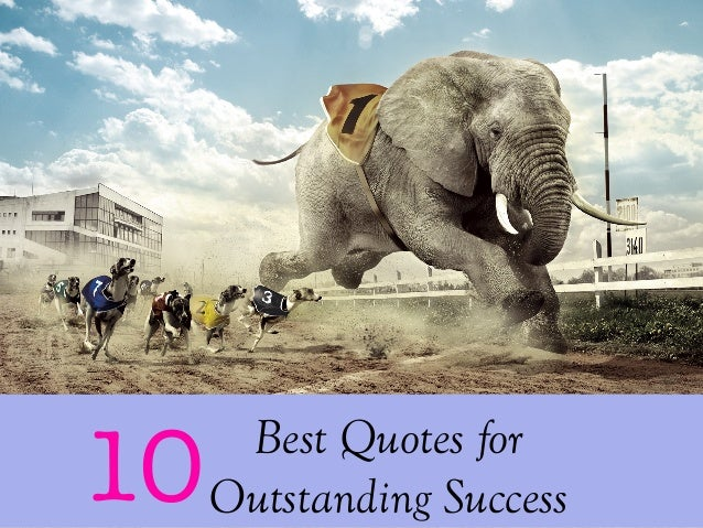 Best Quotes for Outstanding Success10