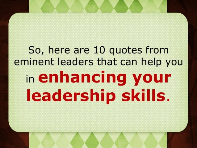 4. So, Here Are 10 Quotes From Eminent Leaders ...