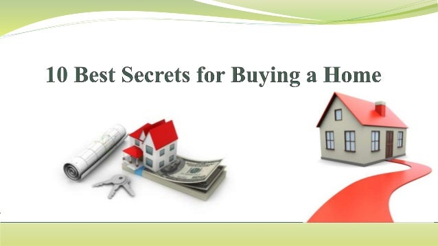 10 best secrets for buying a home for Best app for home buying