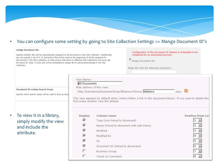 •   You can view all of your Document IDs as a column                •   If you right click on the Document ID and        ...
