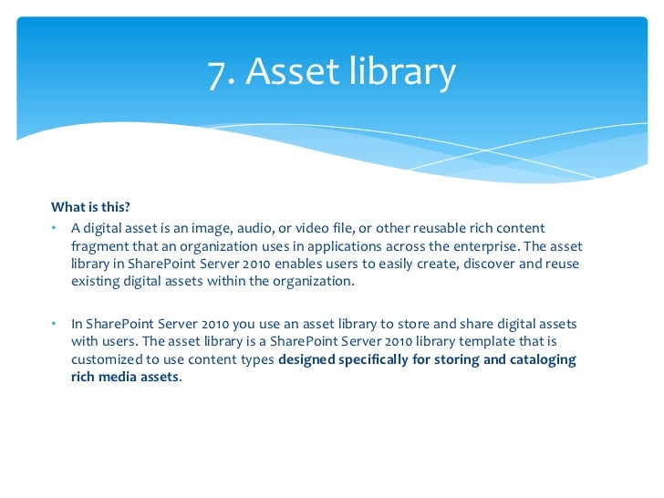 • Assets are presented visually,  making them searchable by  metadata, asset type, and other  attributes.• Assets can be p...
