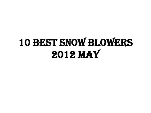 10 Best Snow Blowers      2012 May
