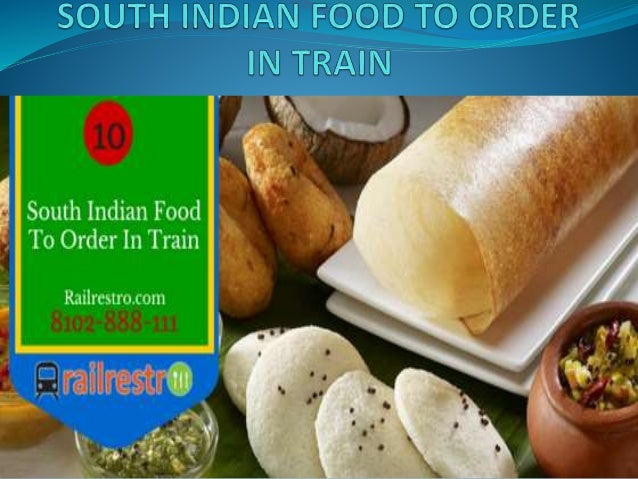 10 best south indian foods to order in train listed as one of the worlds most delicious foods a masala dosa never fails to forumfinder Images