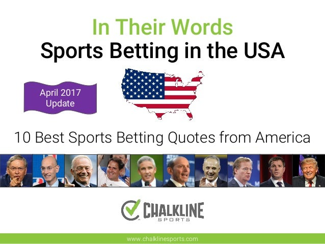 923148756db7 10 Best Sports Betting Quotes from the USA - Chalkline Sports