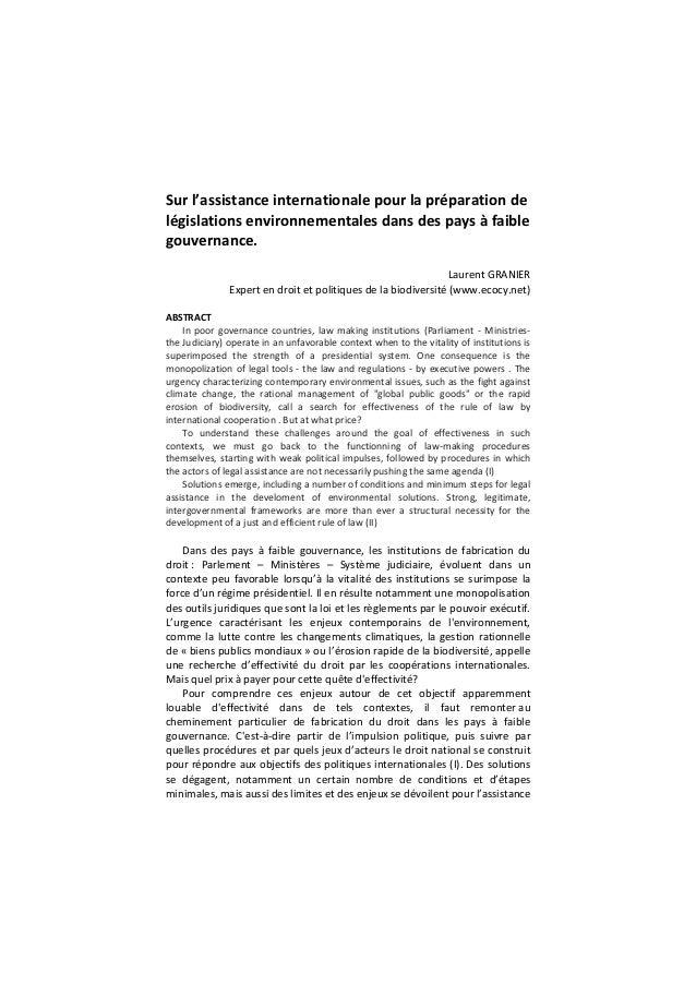 Sur l'assistance internationale pour la préparation de législations environnementales dans des pays à faible gouvernance. ...