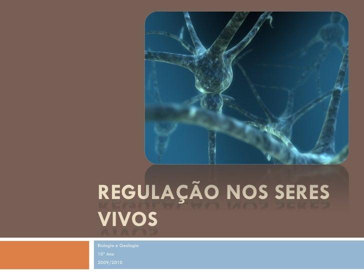 (10) biologia e geologia   10º ano - regulação nos seres vivos