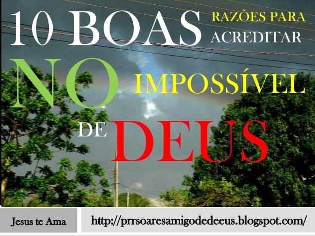 10 BOAS                               RAZÕES PARA                                      ACREDITARNO                     IMP...